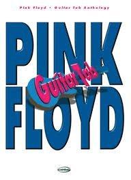Pink Floyd Guitar Tab Anthology.