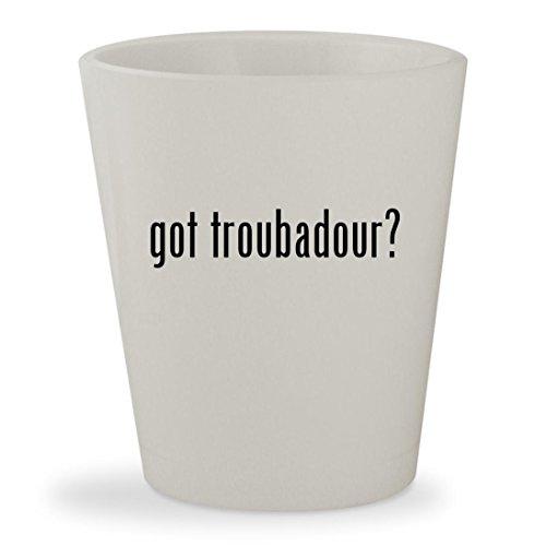 got troubadour? - White Ceramic 1.5oz Shot Glass