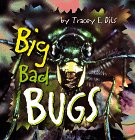 Big, Bad Bugs, Tracey E. Dils, 0874068479