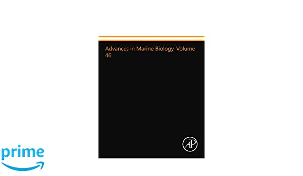 Advances in Marine Biology: 46