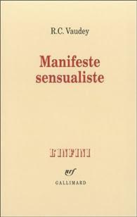 Manifeste sensualiste par R.C. Vaudey