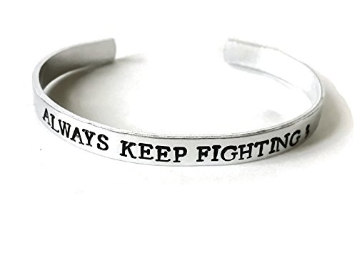 Always Keep Fighting adjustable aluminum metal stamped cuff bracelet // gift for fandom metal health donation depression anxiety you are not alone
