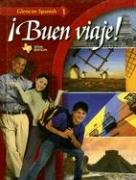 ¡Buen viaje!, Level 1, TEXAS Student Edition (Glencoe Spanish) [McGraw-Hill Education] (Tapa Dura)