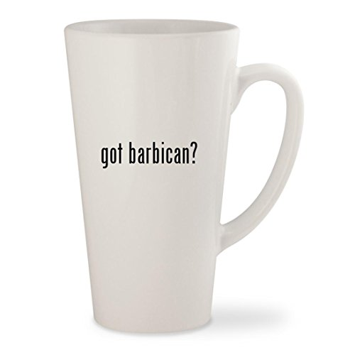 got barbican? - White 17oz Ceramic Latte Mug Cup