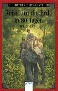 Arena Bibliothek der Abenteuer, Bd.50, Reise um die Erde in 80 Tagen