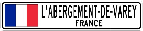 "L'ABERGEMENT-DE-VAREY, FRANCE - France Flag City Sign - 9""x36"" Quality Aluminum Sign"