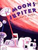 Moons of Jupiter, Debra Sutter and Cary I. Sneider, 0924886870