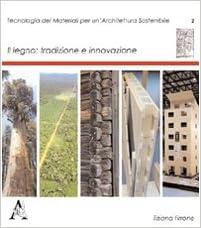 Book Il legno. Tradizione e innovazione