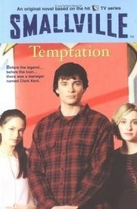 Temptation - #9 Smallville ebook