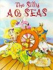 Silly AB Seas, Kathleen Estes, 188085127X