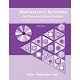 Mathematics Activities for Elementary School Teachers : A Problem Solving Approach, Dolan, Dan and Williamson, Jim, 0201613212