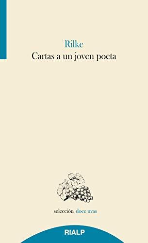 Cartas a un joven poeta (Doce uvas) (Spanish Edition)