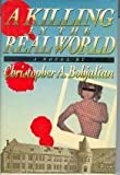 img - for A Killing in the Real World by Christopher A. Bohjalian (1988-07-03) book / textbook / text book