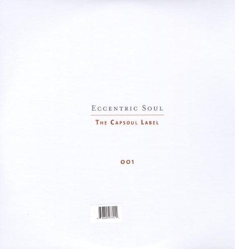 Eccentric Soul, Vol. 1: The Capsoul Label [Vinyl]