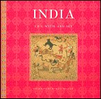India : Life, Myth and Art, Ram-Prasad, Chakravarthi, 0760789517