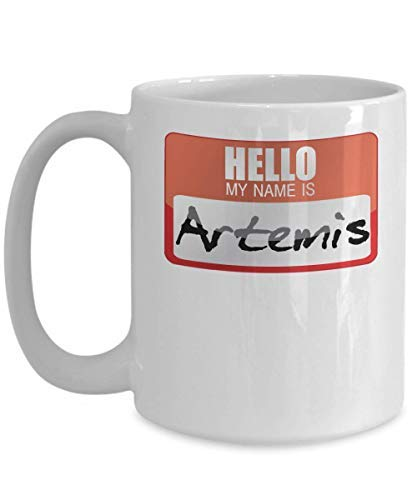 Novelty Coffee Mug My Name Is Artemis Greek Mythology Halloween Costume Greek God Ancient History Goddesses Greece Trick Or Treat Gift Mug Birthday Gift 11OZ]()