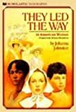 They Led the Way, Johanna Johnston, 0613138244