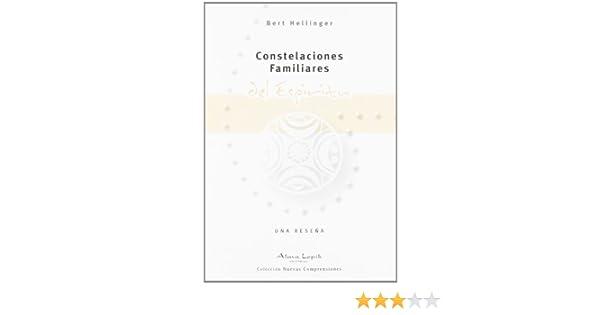 Constelaciones Familiares del Espíritu (Spanish Edition)