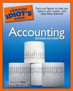 Complete Idiots Guide to Accounting (2nd, 06) by MBA, Lita Epstein - CPA, Shellie L Moore [Mass Market Paperback (2006)]