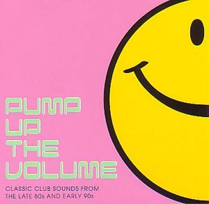 Release pump up the volume by various artists cover for Classic house albums 90s
