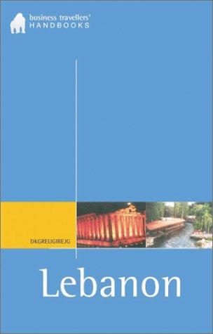 Lebanon: The Business Traveller's Handbook (Business Traveller's Handbooks)