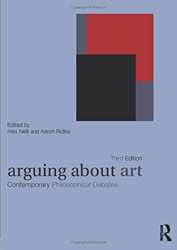 Arguing About Art (Arguing About Philosophy)