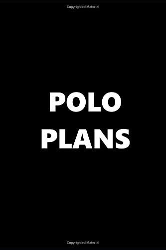 2019 Weekly Planner Sports Theme Polo Plans Black White 134 Pages: 2019 Planners Calendars Organizers Datebooks Appointment Books Agendas