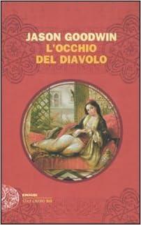 JASON GOODWIN: L'OCCHIO DEL DIAVOLO