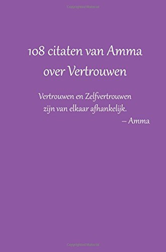 Citaten Over Vertrouwen : Citaten van amma over vertrouwen dutch edition sri mata