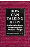 How Can Talking Help?, Roy M. Mendelsohn, 0876685033