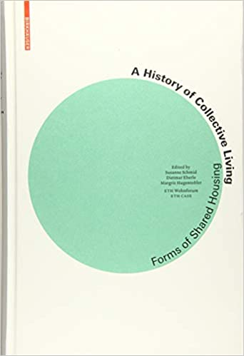 Amazon.fr - A History of Collective Living: Forms of Shared ...
