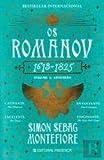os romanov 1613 1825 volume i ascens?o portuguese edition