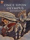 Once upon Olympus, Jenny Koralek, 0521476305