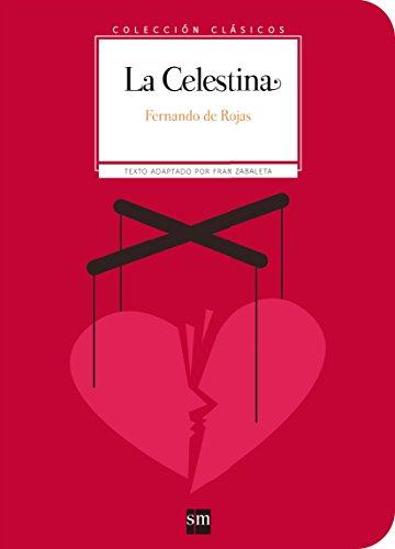 Coleccion Clasicos De SM: La Celestina