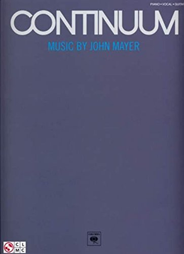 Continuum: Music by John Mayer (Piano/Vocal/Guitar)
