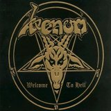 Welcome To Hell (Remastered / Expanded) by Venom (2008-01-01)