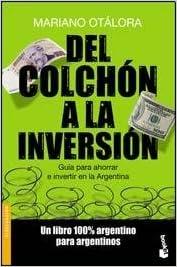 Del Colchon A La Inversion (Spanish) Paperback – 2012