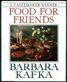 Food for Friends, Barbara Kafka, 0517092786