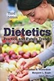 Dietetics Pactice and Future Trends