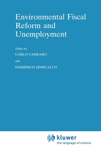 Environmental Fiscal Reform and Unemployment (Economics, Energy and Environment)