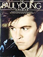 The Paul Young Songbook by Paul Young