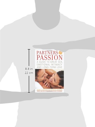 Partners In Passion: A Guide to Great Sex, Emotional Intimacy and Long-term Love