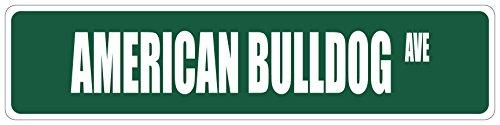 Aluminum Metal Street Sign American Bulldog Green Dog Funny and Novelty 18