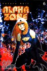 Alpha zone 6 (monthly magazine Comics) (2000) ISBN: 4063337189 [Japanese Import]