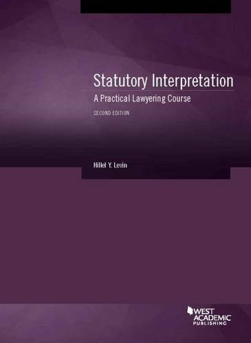 law statutory interpretation Law school for legislators rules of statutory interpretation i role of the court 1 the proper interpretation of a statute is a judicial function.