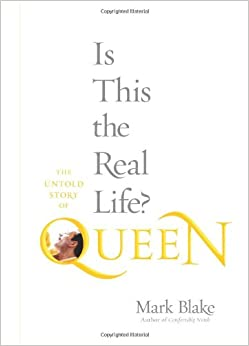 Is This the Real Life: The Untold Story of Queen