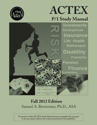 ACTEX P/1 STUDY MANUAL 2012 ED