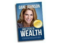 First Steps to Wealth: A Revolution to Increase Your Income, Improve Your Relationships and Expand Your Influence