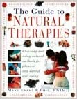 The Guide to Natural Therapies: Choosing and Using Natural Methods for Physical and Mental Well-being