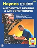 Haynes Automotive Heating and Air Conditioning Systems Manual (Haynes Manuals)